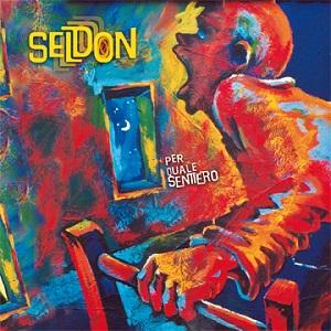 """SELDON – """"Per Quale Sentiero"""""""