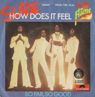 """SLADE – """"How Does It Feel""""/""""So Far, So Good"""""""