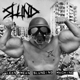 "SLUND – ""Lean Mean Slunding Machine"""