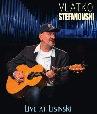 "VLATKO STEFANOVSKI – ""Live At Lisinski"""