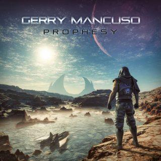 "GERRY MANCUSO – ""Prophesy"""