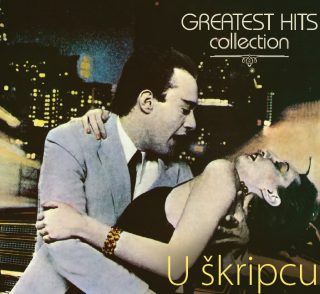 "U ŠKRIPCU – ""Greatest Hits Collection"""