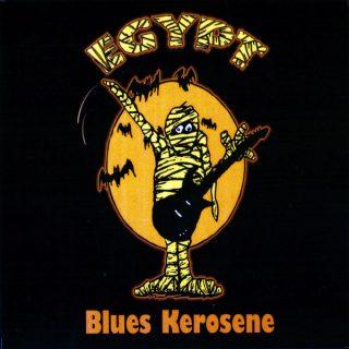 """EGYPT – """"Blues Kerosene"""""""