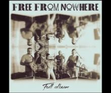 FREE FROM NOWHERE