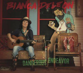 "BIANCA DE LEON – ""Dangerous Endeavor"""