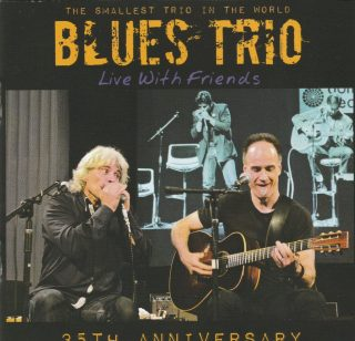 "BLUES TRIO – ""Live With Friends..35th Anniversary"""