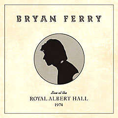 """Live At The Royal Albert Hall 1974…"" Bryan Ferry-ja od februara 2020. u ponudi!"
