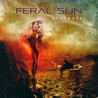 "FERAL SUN – ""Evacuate"""