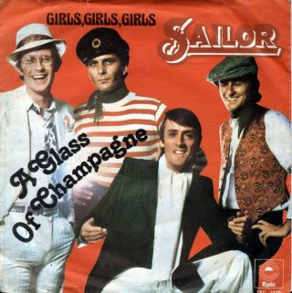"SAILOR – ""A Glass Of Champagne""/ ""Girls, Girls, Girls"""