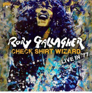 """Check Shirt Wizard- Live In '77″…novi koncertni masterpiece Rory Gallaghera!"
