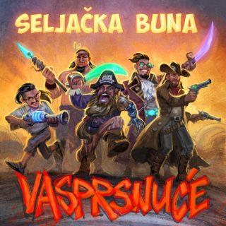 """""""Vasprsnuće"""" novi EP beogradskog sastava Seljačka Buna!"""