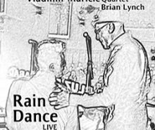 VLADIMIR MARICIC QUARTET..Rain Dance Live