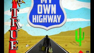 THE TRUE DECEIVERS..My Own Highway..Cover