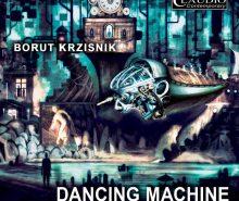 BORUT KRZISNIK..Dancing Machine..Cover