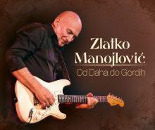 Zlatko Manojlovic ..Od Daha do Gordih..Cover