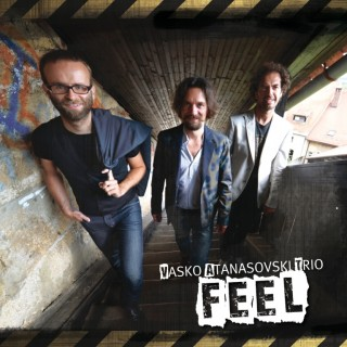 "VASKO ATANASOVSKI TRIO – ""Feel"""