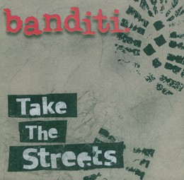 "BANDITI – ""Take The Streets"""