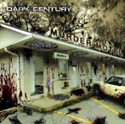 """DARK CENTURY – """"Murder Motel"""""""