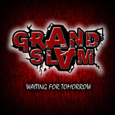 "GRAND SLAM – ""Waiting For Tomorrow"""