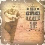 MR. Swaqgger - naked blues