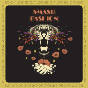 "SMASH FASHION – ""Big Cat Love"""