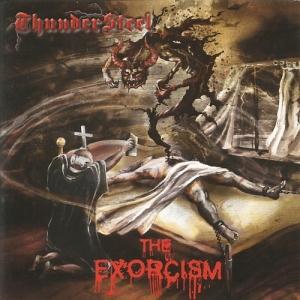 "THUNDERSTEEL – ""The Exorcism"""