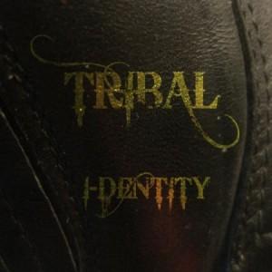 """TRIBAL – """"I – Dentity"""""""