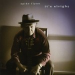 Spike Flynn..It's Alright..CDCover