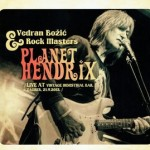 VEDRAN BOZIC..Planet Hendrix..Cover