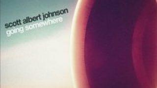 SCOTT ALBERT JOHNSON..Going Somewhere