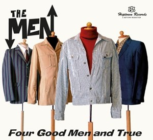 THE MEN..For Good Men And True