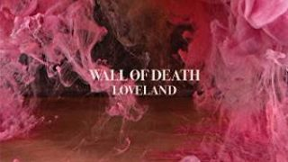 WALL OF DEATH..Loveland...CDCover