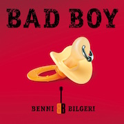 BENNI_BILGERI_Bad_Boy