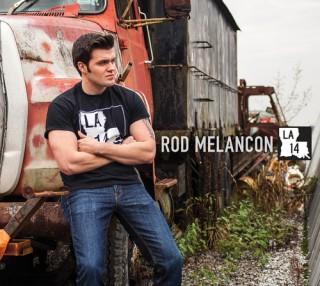 """ROD MELANCON – """"LA 14"""""""