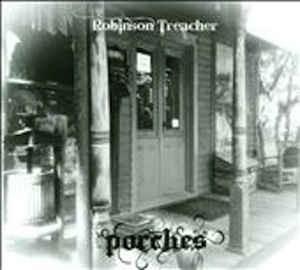 ROBINSON TREACHER..Porches..CDCover