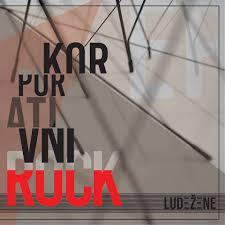 """LUDE ŽENE – """"Korporativni rock"""""""
