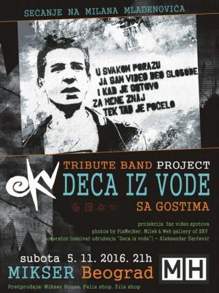 DECA IZ VODE..Veče posvećeno M.Mladenoviću.Mikser House 5.novembar