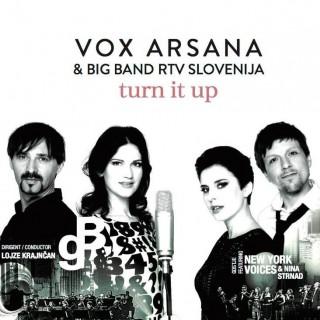 """VOX ARSANA – """"Vox Arsana & Big Band RTV Slovenija: Turn It Up"""""""