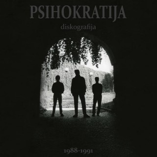 "PSIHOKRATIJA – ""Diskografija 1988-1991"""