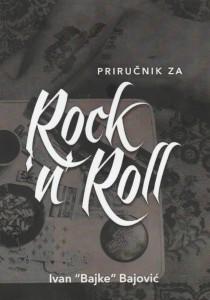 ivan-bajke-bajovic-rock-and-roll-knjiga