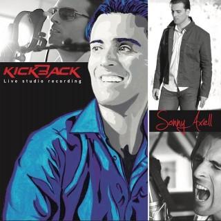 "SONNY AXELL – ""Kickback"""