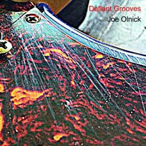 JOE OLNICK..Defiant Grooves..actualCDCover