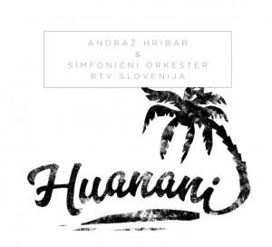 ANDRAZ HRIBAR..Huanani...CDCover