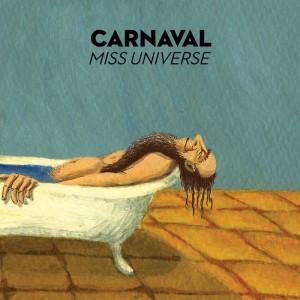 CARNAVAL..Miss Universe..CD