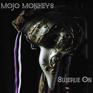 """MOJO MONKEYS – """"Swerve On"""""""