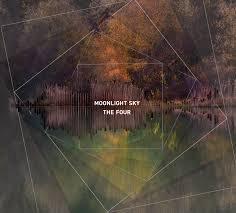 "MOONLIGHT SKY – ""The Four"""