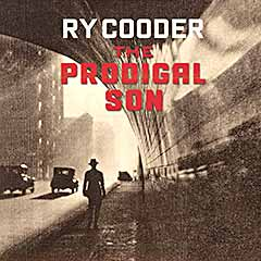 RY COODER - The Prodigal Son..CDCover
