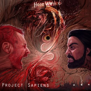 "PROJECT SAPIENS – ""Here We Are"""