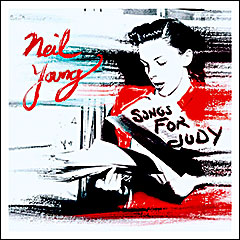 """Songs For Judy""..live akustik album Neil Younga"
