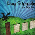 Doug Schmude..Burn This Pages..CDCover